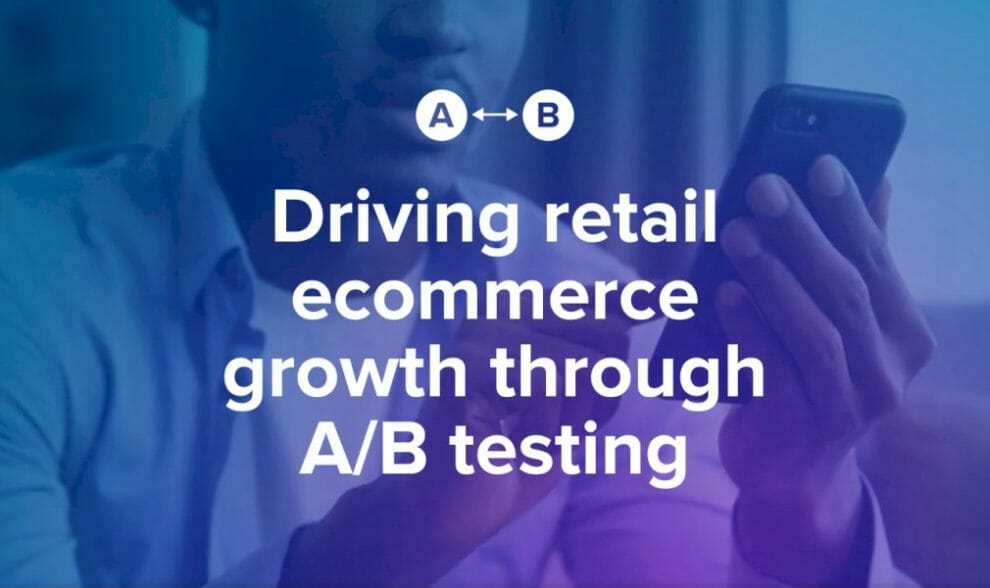 driving-retail-ecommerce-growth-through-a/b-testing