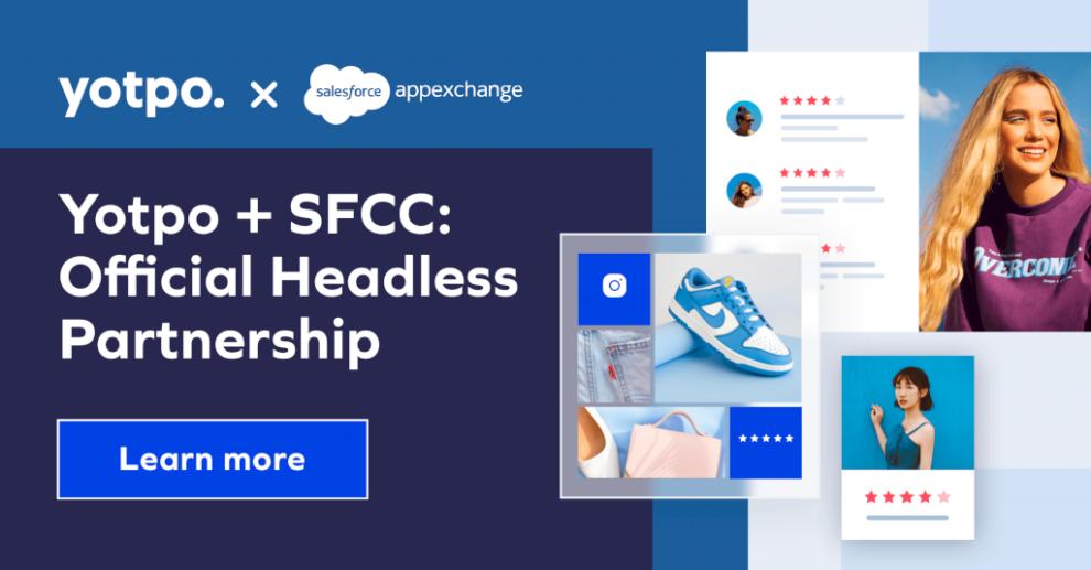 yotpo-chosen-as-official-headless-partner-for-salesforce-commerce-cloud