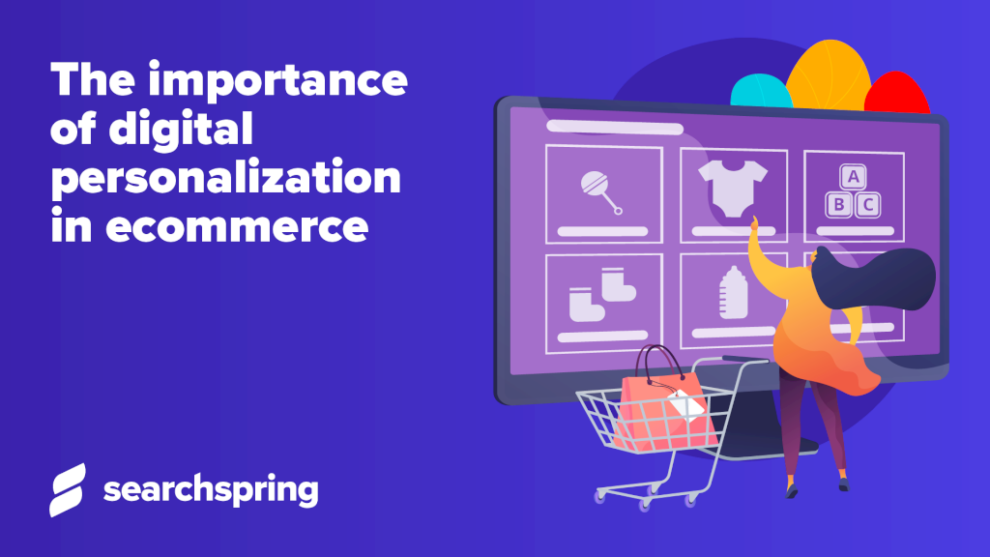 the-importance-of-digital-personalization-in-ecommerce