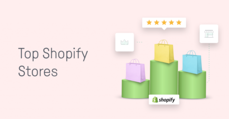 the-top-shopify-stores-(and-what-made-them-choose-shopify)