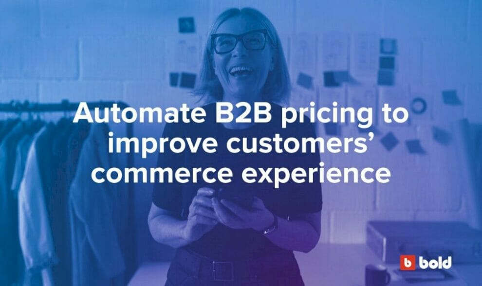 automate-b2b-pricing-to-improve-customers'-ecommerce-experience