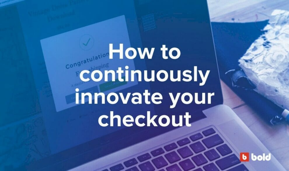 how-to-continuously-innovate-your-checkout