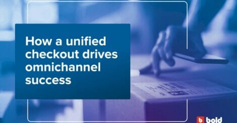 how-a-unified-checkout-drives-omnichannel-success