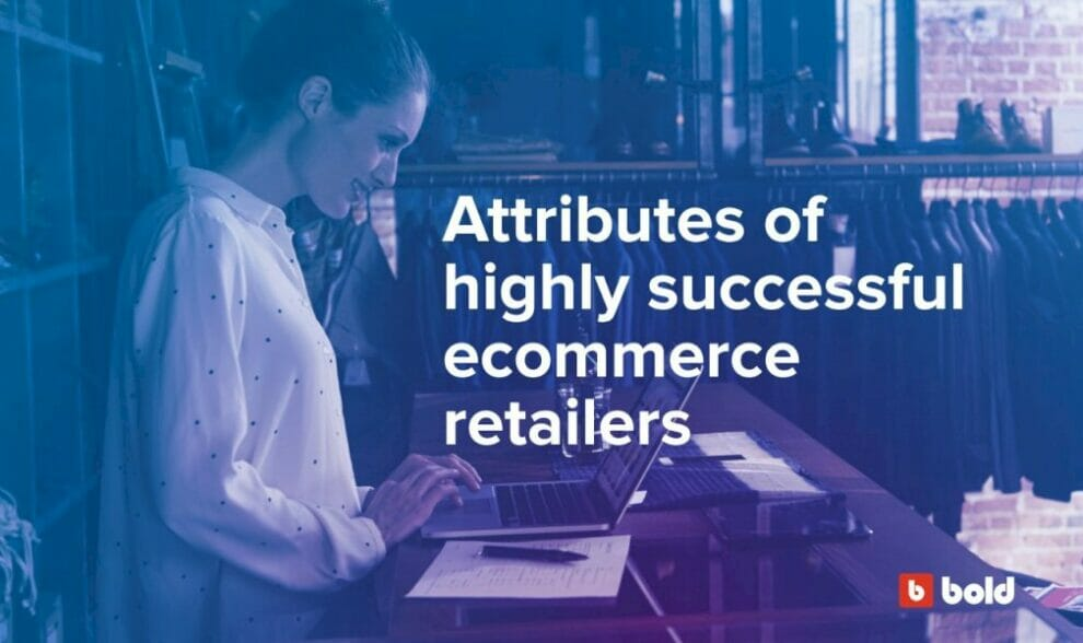 attributes-of-highly-successful-ecommerce-retailers