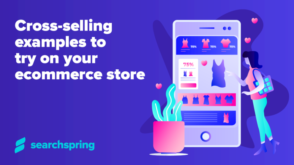 cross-selling-examples-to-try-on-your-ecommerce-store