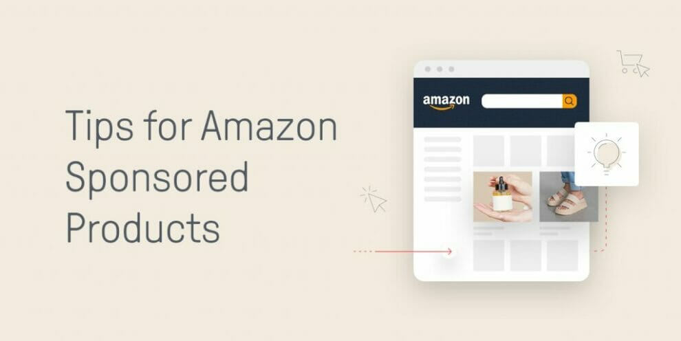 5-tips-to-start-and-improve-your-amazon-sponsored-products