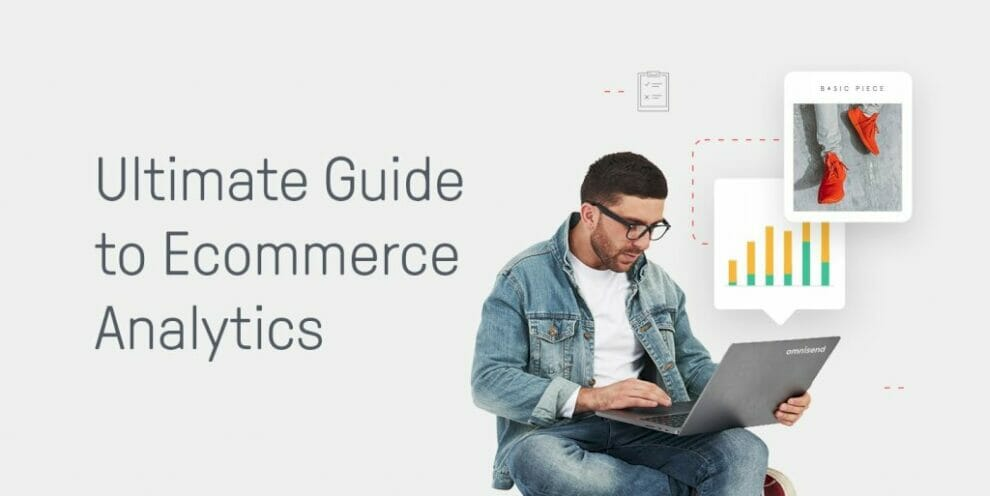 the-ultimate-guide-to-ecommerce-analytics