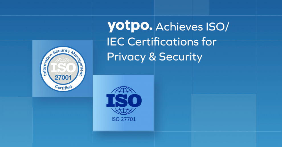yotpo-achieves-iso-27001-&-iec-27701-certifications-for-privacy-&-security