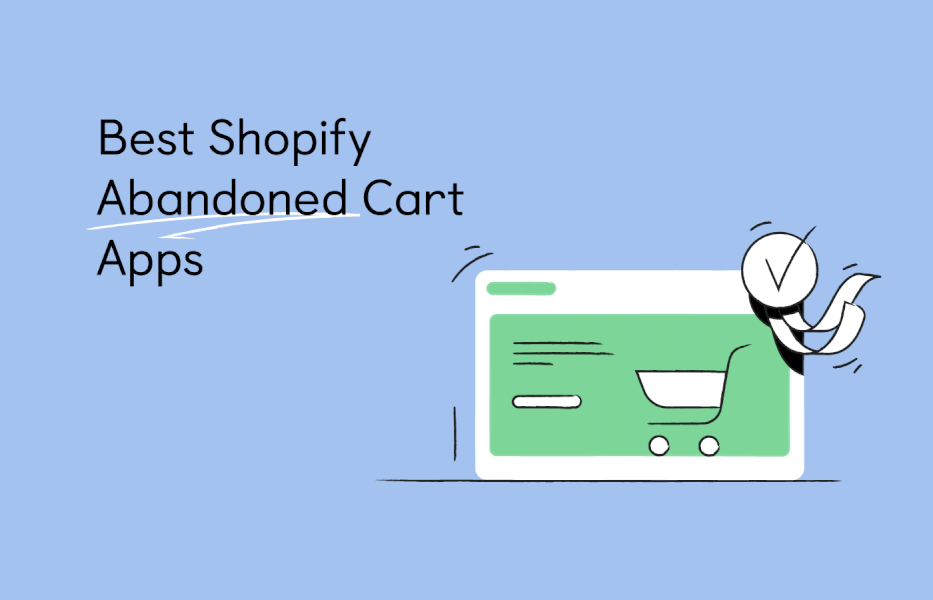 8-best-shopify-abandoned-cart-apps-for-your-store