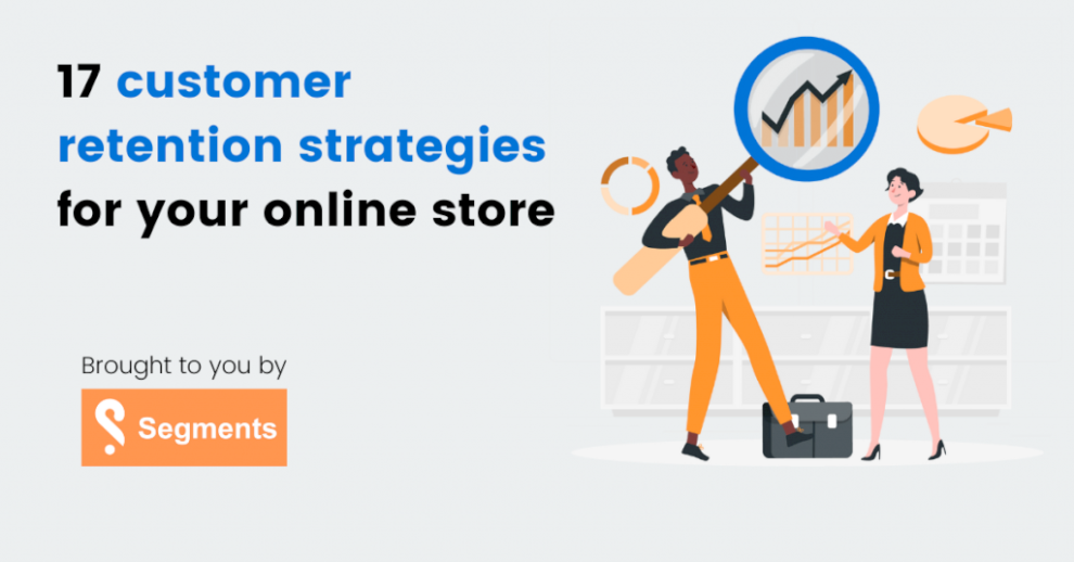 17-customer-retention-strategies-for-your-online-store
