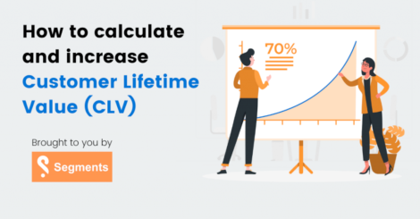 how-to-calculate-and-increase-customer-lifetime-value-(clv)