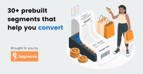 customer-segmentation:-30+-prebuilt-segments-that-help-you-convert