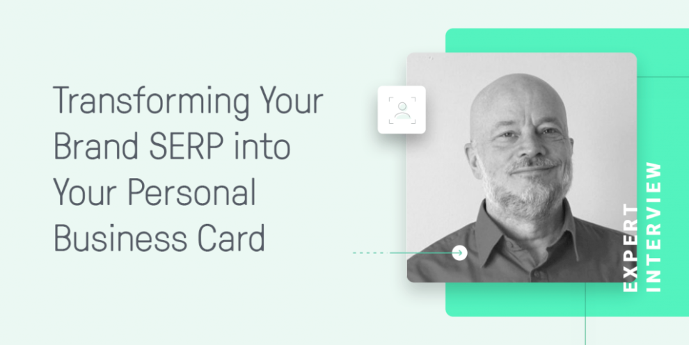 how-to-transform-your-brand-serp-into-your-personal-business-card
