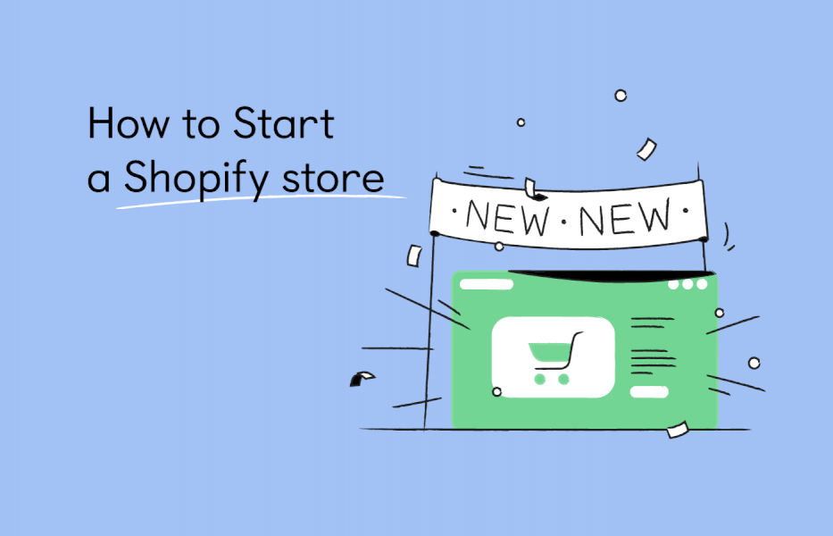 how-to-start-a-shopify-store:-guide-to-starting-a-shopify-store-2021