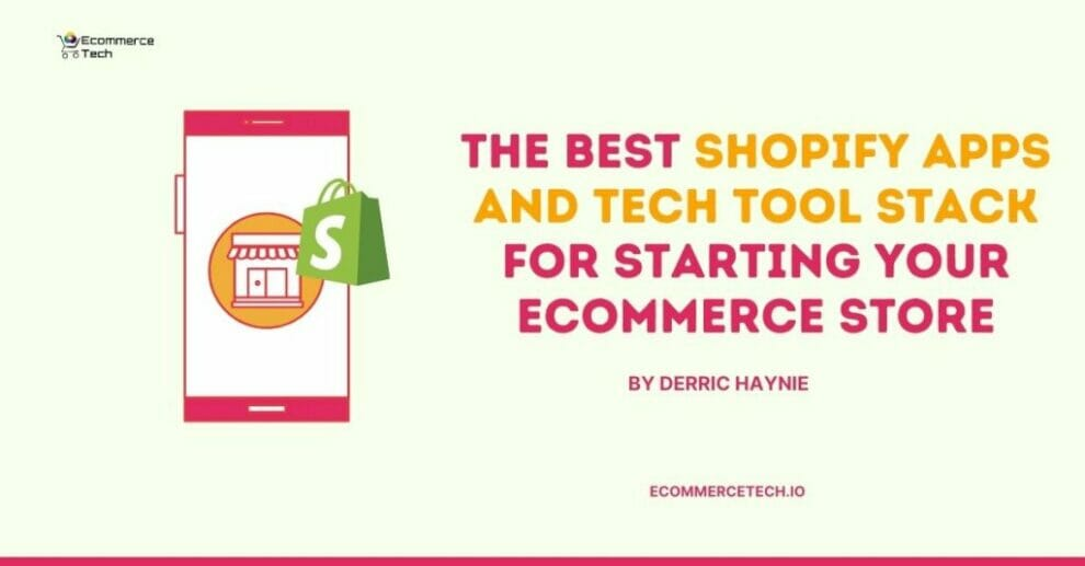 best-shopify-apps-and-tech-tools-for-starting-ecommerce