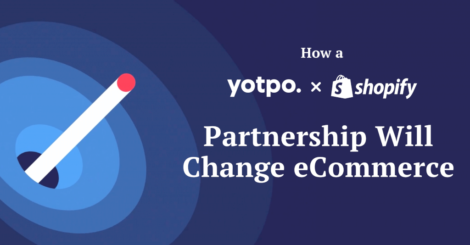 yotpo-x-shopify:-deepening-the-connection-between-brands-&-consumers
