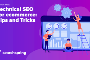 technical-seo-for-ecommerce:-tips-and-tricks