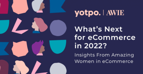 7-insights-for-2022-from-amazing-women-in-ecommerce